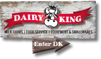Dairy King is Milk Farms, Food Service and Equipment and Smallwares